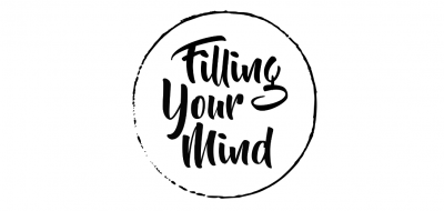 Filling Your Mind